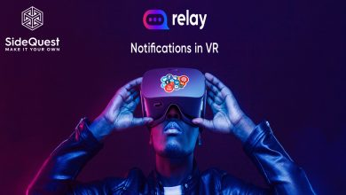 Photo of Relay (beta): Recibe tus notificaciones en VR