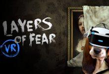 Photo of Layers of Fear VR aparece por sorpresa para PSVR