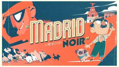 """Photo of El corto """"Madrid Noir"""" llegará en verano a nuestras Oculus."""