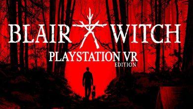 Photo of Blair Witch VR está listo para estrenarse en PSVR